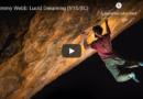 "Vidéo bloc: Jimmy Webb dans ""Lucid Dreaming"" (V15/8c)"
